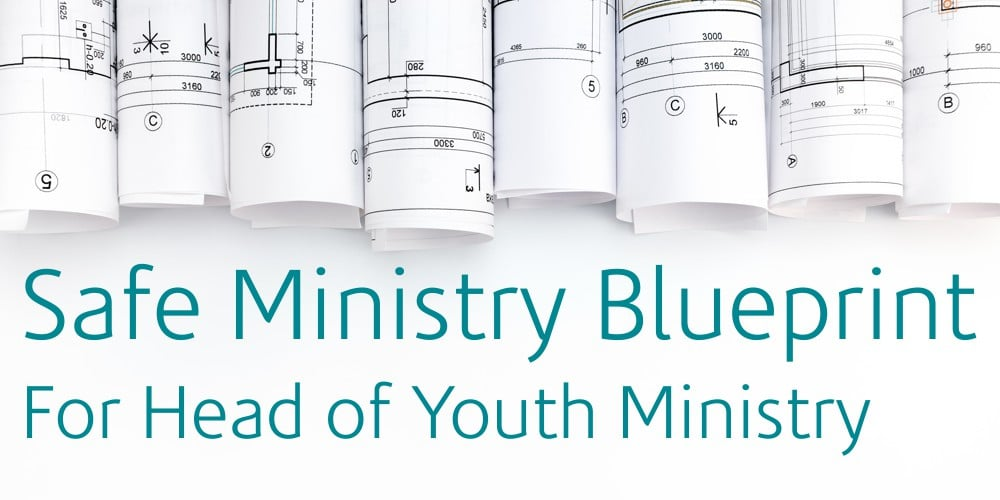 Safe Ministry Blueprint Documents – Safe Ministry